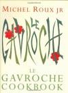 Le Gavroche Cookbook - Michel Roux Jr.