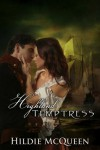 Highland Temptress (Historical Erotic Novella, Book 2) (Highland Temptations) - Hildie McQueen