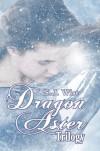 Dragon Aster Trilogy (Dragon Aster Trilogy, #1-3) - S.J. Wist