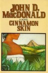 Cinnamon Skin - The Twentieth Adventure Of Travis Mcgee (1024) - John D. MacDonald