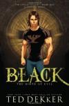 Black: The Birth of Evil - Ted Dekker, Kevin S. Kaiser