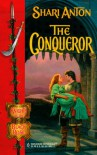 The Conqueror (Knights Of The Black Rose) - Shari Anton
