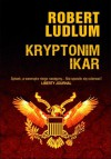 Kryptonim Ikar - Ludlum Robert