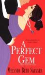 A Perfect Gem - Melynda Beth Skinner