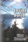 Loving David - Gina Hummer