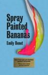 Spray Painted Bananas - Emily Benet