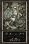 Salt of the Air - Vera Nazarian