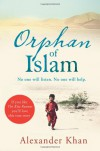 Orphan of Islam - Alexander Khan