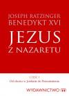Jezus z Nazaretu Tom I - Benedykt XVI