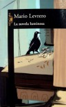 La novela luminosa - Mario Levrero