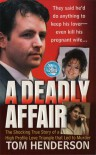 A Deadly Affair - Tom Henderson
