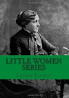 Little Women Series - Louisa May Alcott