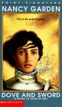 Dove and Sword: A Novel of Joan of Arc - Nancy Garden