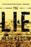The Lie: A Novel - Hesh Kestin