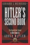 Hitler's Second Book: The Unpublished Sequel to Mein Kampf - Adolf Hitler, Gerhard L. Weinberg