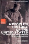A People's History of the United States: American Beginnings to Reconstruction - Howard Zinn, Kathy Emery