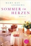 Sommer im Herzen: Roman - Mary Kay Andrews