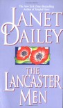 The Lancaster Men - Janet Dailey