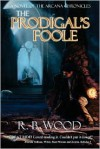 The Prodigal's Foole: A Novel of the Arcana Chronicles - R. Wood