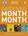 Rhs Gardening Month by Month. - Ian Spence