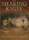 The Sharing Knife:  Beguilement and Legacy - Lois McMaster Bujold