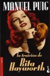 La Traición de Rita Hayworth - Manuel Puig