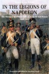 In the Legions of Napoleon: The Memoirs of a Polish Officer in Spain and Russia, 1808-1813 - Heinrich Von Brandt, Jonathan North