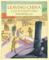 Leaving China: An Artist Paints His World War II Childhood - James McMullan