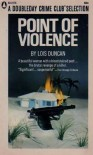 Point Of Violence - Lois Duncan