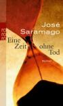 Eine Zeit Ohne Tod Roman - José Saramago