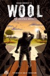 Wool: The Graphic Novel - 'Hugh Howey',  'Jimmy Palmiotti',  'Justin Gray'