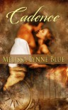 Cadence (Langston Brothers Series) - Melissa Lynne Blue
