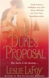 The Duke's Proposal - Leslie LaFoy