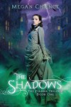 The Shadows - Megan Chance