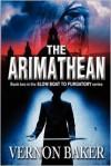 The Arimathean - Vernon Baker