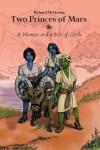 Two Princes of Mars - Richard  McGowan