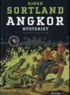 Angkor-mysteriet (kunstdetektivene #3) - Bjørn Sortland