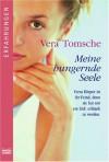 Meine hungernde Seele - Vera Tomsche