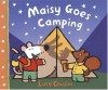 Maisy Goes Camping: A Maisy First Experience Book - Lucy Cousins