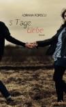 5 Tage Liebe - Adriana Popescu