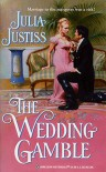 The Wedding Gamble - Julia Justiss
