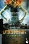 A Cidade dos Ossos  - Cassandra Clare