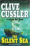 The Silent Sea - Jack Du Brul, Clive Cussler
