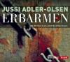 Erbarmen, 5 Audio-CDs - Jussi Adler-Olsen