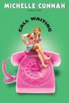 Call Waiting - Michelle Cunnah