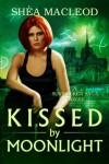 Kissed by Moonlight (Book Four of the Sunwalker Saga) - Sunwalker Press
