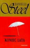 Koniec lata - Danielle Steel, Grażyna Górecka