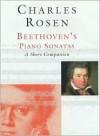 Beethoven`s Piano Sonatas: A Short Companion - Charles Rosen