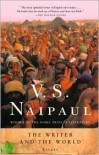 The Writer and the World: Essays - V.S. Naipaul, Pankaj Mishra