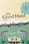 The Grand Hotel - Gregory Day